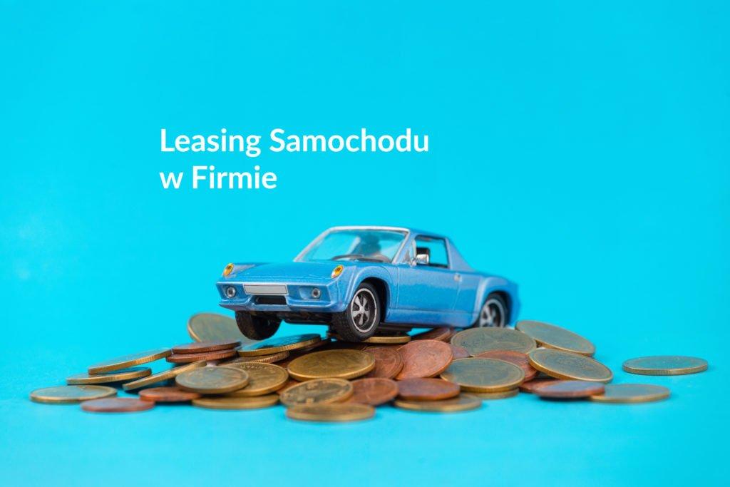 Firmowy leasing czy kredyt samochodowy - wady i zalety