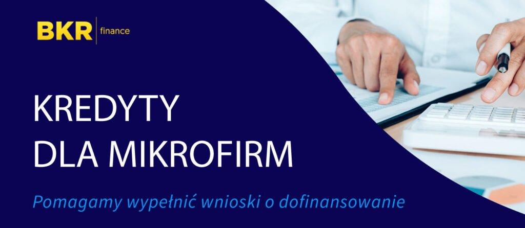 Kredyty dla mikrofirm - duża oferta i darmowe konsultacje